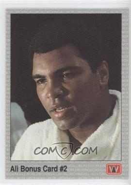 1991 All World Boxing - [Base] #22 - Ali Bonus Card #2