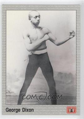 1991 All World Boxing - [Base] #72 - George Dixon