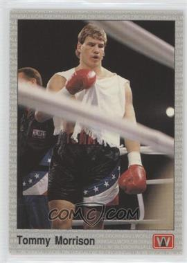 1991 All World Boxing #117 - Tommy Morrison