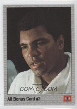 1991 All World Boxing #22 - Ali Bonus Card #2