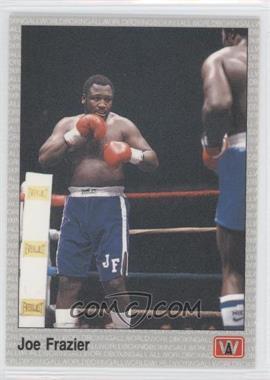 1991 All World Boxing #90 - Joe Frazier