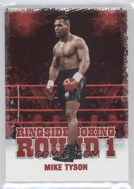 2010 Ringside Boxing Round 1 - [Base] #37 - Mike Tyson