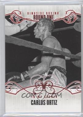 2010 Ringside Boxing Round 1 - [Base] #72 - Carlos Ortiz