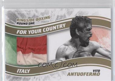 2010 Ringside Boxing Round 1 - For Your Country - Gold #FYC-03 - Vito Antuofermo /10