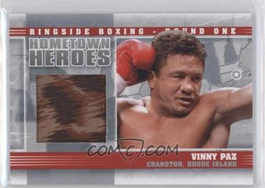 2010 Ringside Boxing Round 1 - Hometown Heroes - Silver #HH-10 - Vinny Paz /30