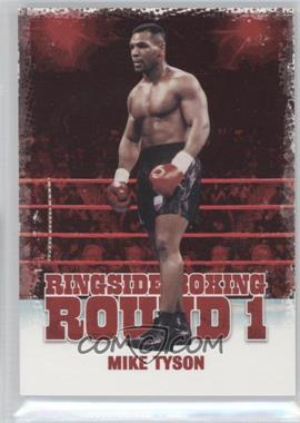 2010 Ringside Boxing Round 1 [???] #37 - Mike Tyson