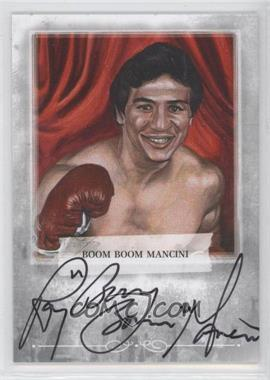 2010 Ringside Boxing Round 1 Autographs #A-BBM2 - Ray Mancini