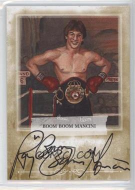 2010 Ringside Boxing Round 1 Mecca Autographs Gold #A-BBM1 - Ray Mancini