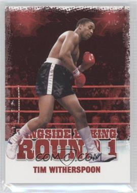 2010 Ringside Boxing Round 1 #48 - Tim Witherspoon