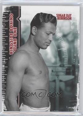 2010 Ringside Boxing Round 1 #58 - Sugar Ray Robinson