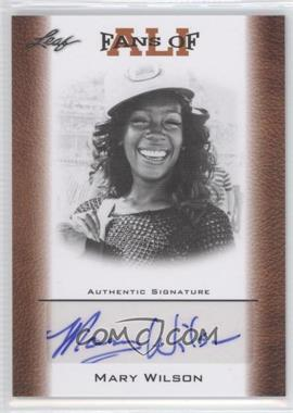 2011 Leaf Ali The Greatest Fans of Ali Bronze [Autographed] #FAU-13 - Mary Wilson