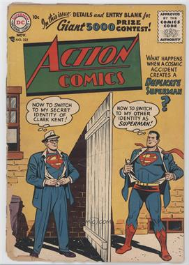 1938-2011 DC Comics Action Comics Vol. 1 #222 - What Happens When a Cosmic Accident Creates a Duplicate Superman? : Now to Switch to My Secret Identity of Clark Kent! : Now to Switch to My Other Identity as Superman! [Good/Fair/Poor]