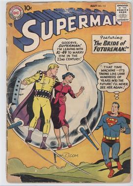 1939-1986, 2006-2011 DC Comics Superman Vol. 1 #121 - The Bride of Futureman! [Good/Fair/Poor]