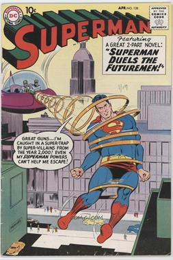 1939-1986, 2006-2011 DC Comics Superman Vol. 1 #128 - Superman Duels the Futuremen
