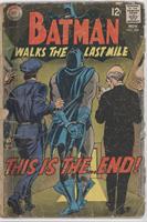 Batman Walks the Last Mile!  : This Is the...End! [Good/Fair/Poor]
