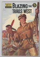 Blazing the Trails West