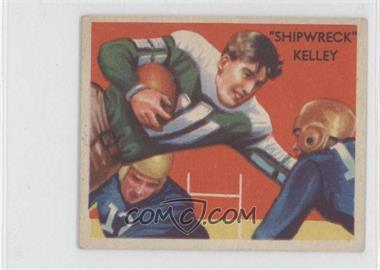 1935 National Chicle Football Stars - [Base] #22 - Shipwreck Kelly [GoodtoVG‑EX]