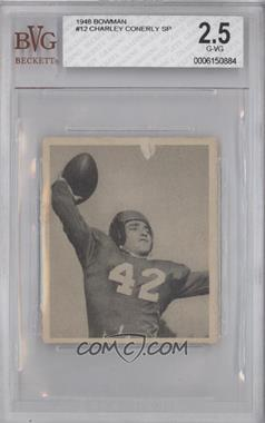 1948 Bowman - [Base] #12 - Charlie Conerly [BVG2.5]