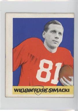 1948 Leaf - [Base] #12 - William 'Flash' Swiacki