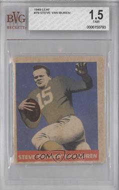 1949 Leaf - [Base] #79 - Steve 'Big Boy' Van Buren [BVG1.5]