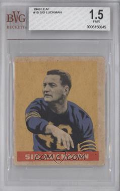 1949 Leaf #15 - Sid Luckman [BVG1.5]