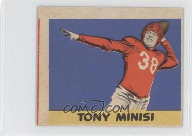 1949 Leaf #74 - Tony Minisi