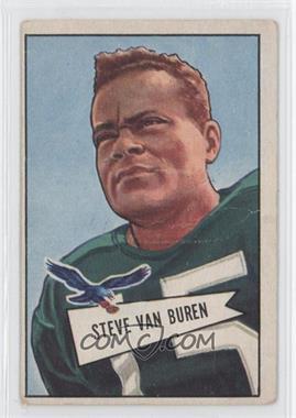 1952 Bowman - [Base] - Large #45 - Steve Van Buren [GoodtoVG‑EX]