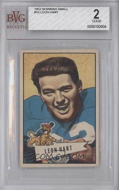 1952 Bowman - [Base] - Small #15 - Leon Hart [BVG2]