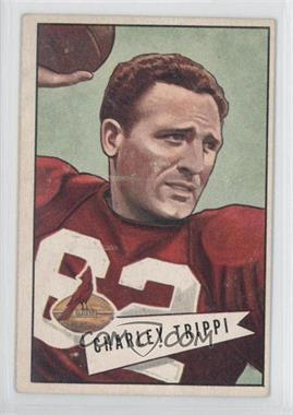 1952 Bowman Large #12 - Charley Trippi