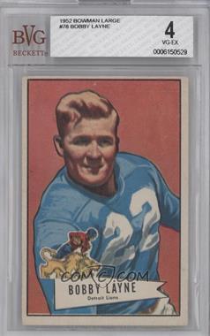1952 Bowman Large #78 - Bobby Layne [BVG4]