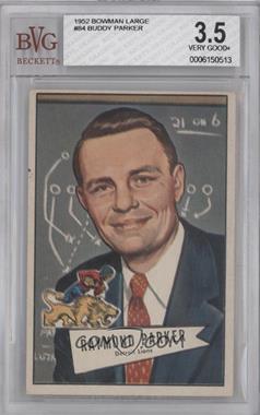 1952 Bowman Large #84 - Raymond Parker [BVG3.5]