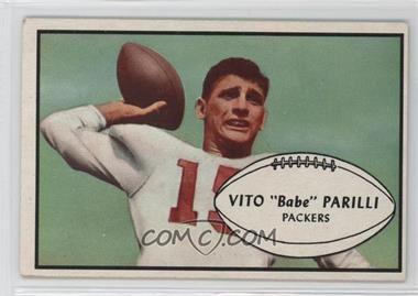 1953 Bowman - [Base] #3 - Vito Babe Parilli