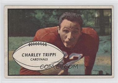 1953 Bowman #17 - Charley Trippi