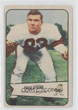 1954 Bowman #4 - Doug Atkins