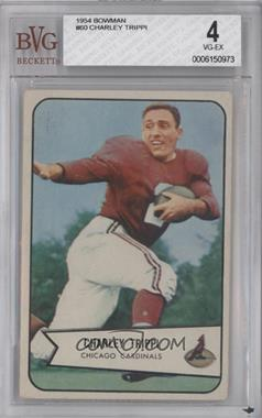 1954 Bowman #60 - Charley Trippi [BVG4]