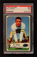 Bill Walsh [PSA 7]
