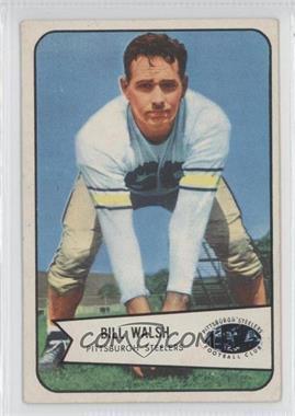 1954 Bowman #96 - Bill Walsh