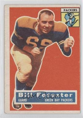 1956 Topps - [Base] #79 - Bill Forester [GoodtoVG‑EX]