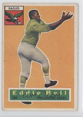 1956 Topps #4 - Eddie Bell [Good to VG‑EX]