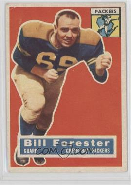 1956 Topps #79 - Bill Forester [Good to VG‑EX]
