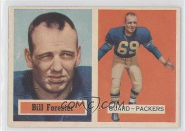 1957 Topps - [Base] #69 - Bill Forester