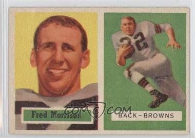1957 Topps #154 - Fred Morrison