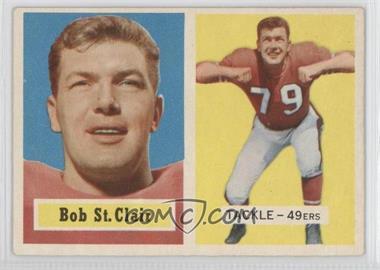 1957 Topps #18 - Bob St. Clair