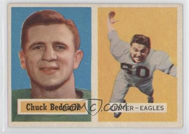 1957 Topps #49 - Chuck Bednarik