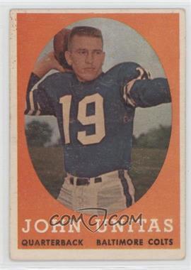 1958 Topps - [Base] #22 - Johnny Unitas [GoodtoVG‑EX]