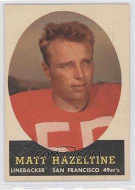 1958 Topps #100 - Matt Hazeltine