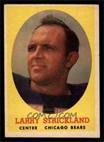 Larry Strickland [EX]