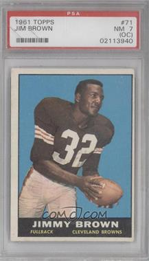 1961 Topps #71 - Jim Brown [PSA 7 (OC)]