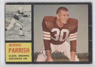 1962 Topps - [Base] #34 - Bernie Parrish [GoodtoVG‑EX]