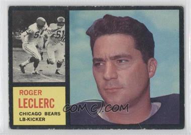 1962 Topps #19 - Roger LeClerc